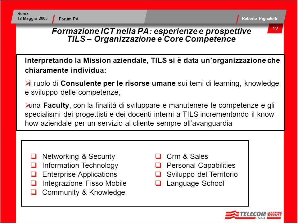 Formazione ICT nella PA: esperienze e prospettive TILS – Organizzazione e Core Competence