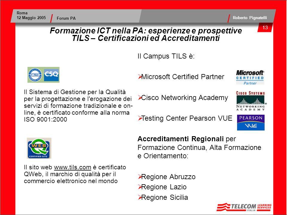 Formazione ICT nella PA: esperienze e prospettive TILS – Certificazioni ed Accreditamenti