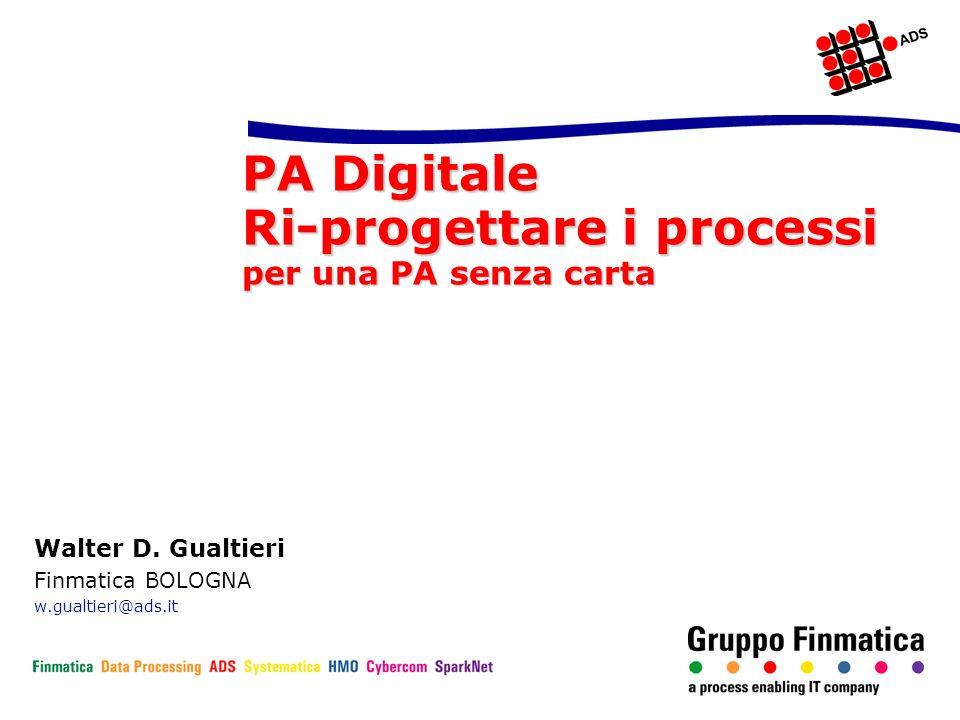 PA Digitale Ri-progettare i processi per una PA senza carta