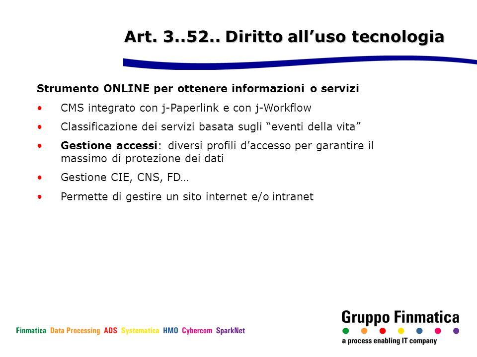 Art. 3..52.. Diritto all'uso tecnologia