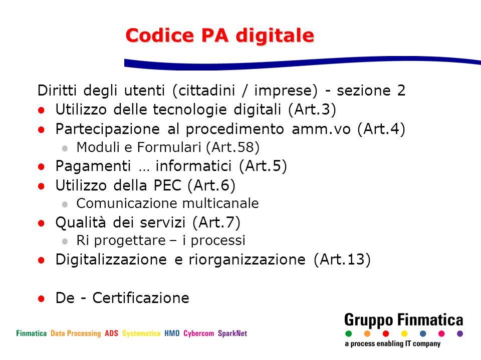 Codice PA digitale Diritti degli utenti (cittadini / imprese) - sezione 2. Utilizzo delle tecnologie digitali (Art.3)