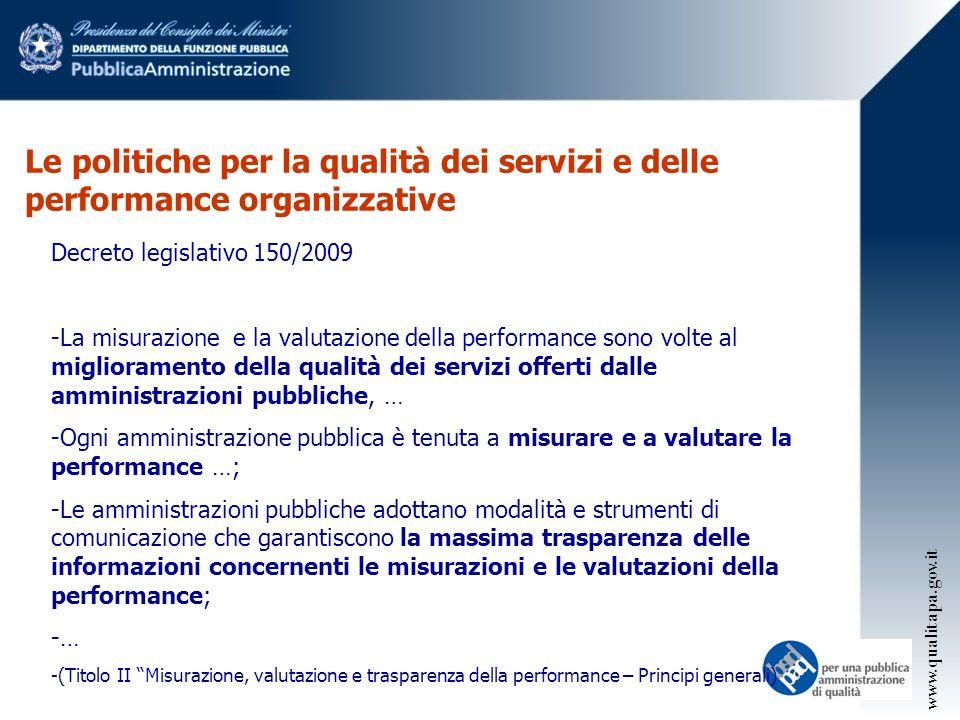 Le politiche per la qualità dei servizi e delle performance organizzative