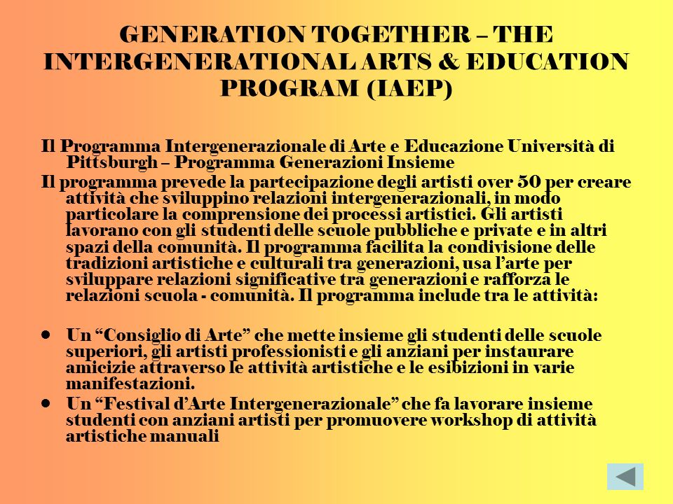 GENERATION TOGETHER – THE INTERGENERATIONAL ARTS & EDUCATION PROGRAM (IAEP)
