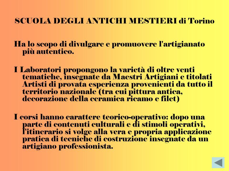 SCUOLA DEGLI ANTICHI MESTIERI di Torino