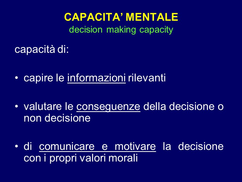 CAPACITA' MENTALE decision making capacity