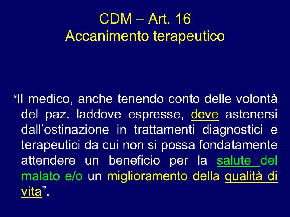 CDM – Art. 16 Accanimento terapeutico