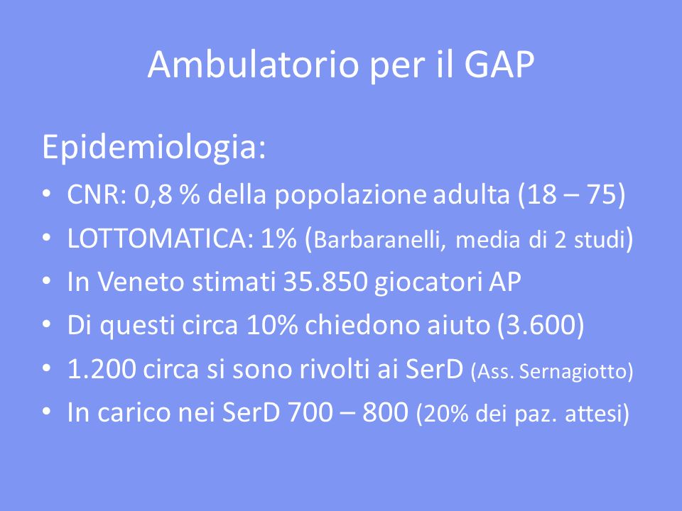 Ambulatorio per il GAP Epidemiologia: