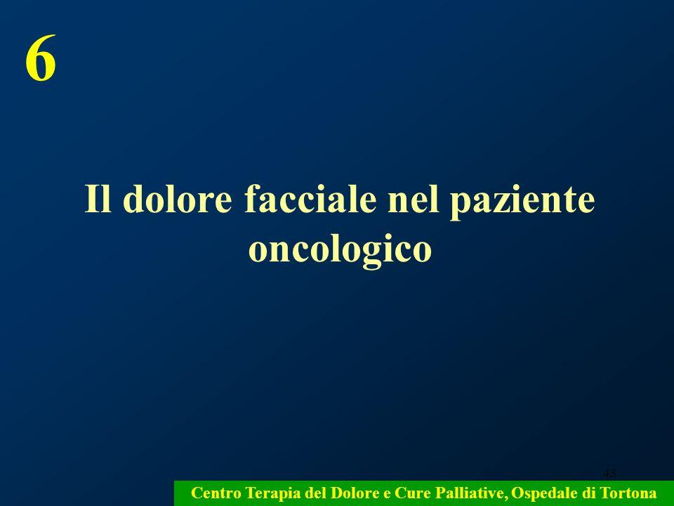 6 Il dolore facciale nel paziente oncologico