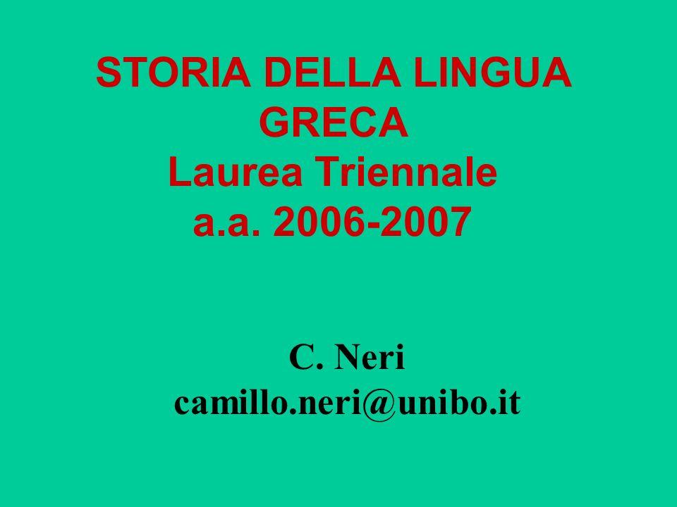 STORIA DELLA LINGUA GRECA Laurea Triennale a.a. 2006-2007