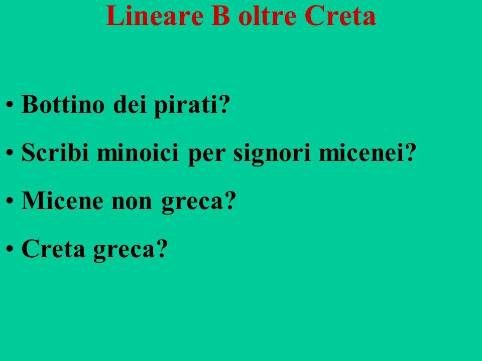 Lineare B oltre Creta Bottino dei pirati