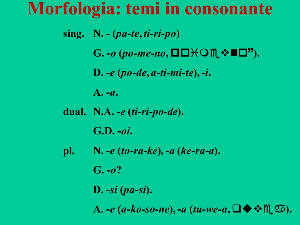 Morfologia: temi in consonante
