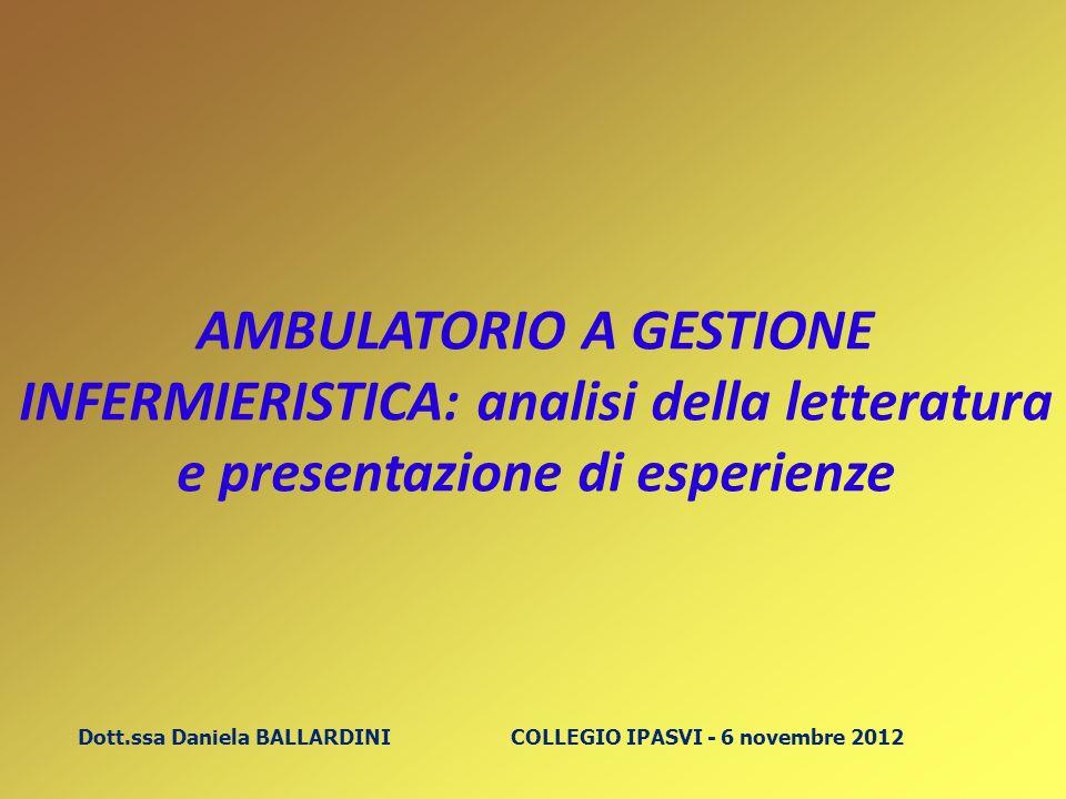 AMBULATORIO A GESTIONE INFERMIERISTICA: analisi della letteratura e presentazione di esperienze