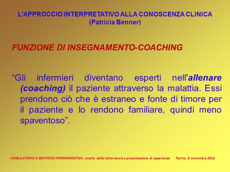 L APPROCCIO INTERPRETATIVO ALLA CONOSCENZA CLINICA (Patricia Benner)