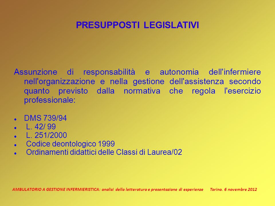 PRESUPPOSTI LEGISLATIVI