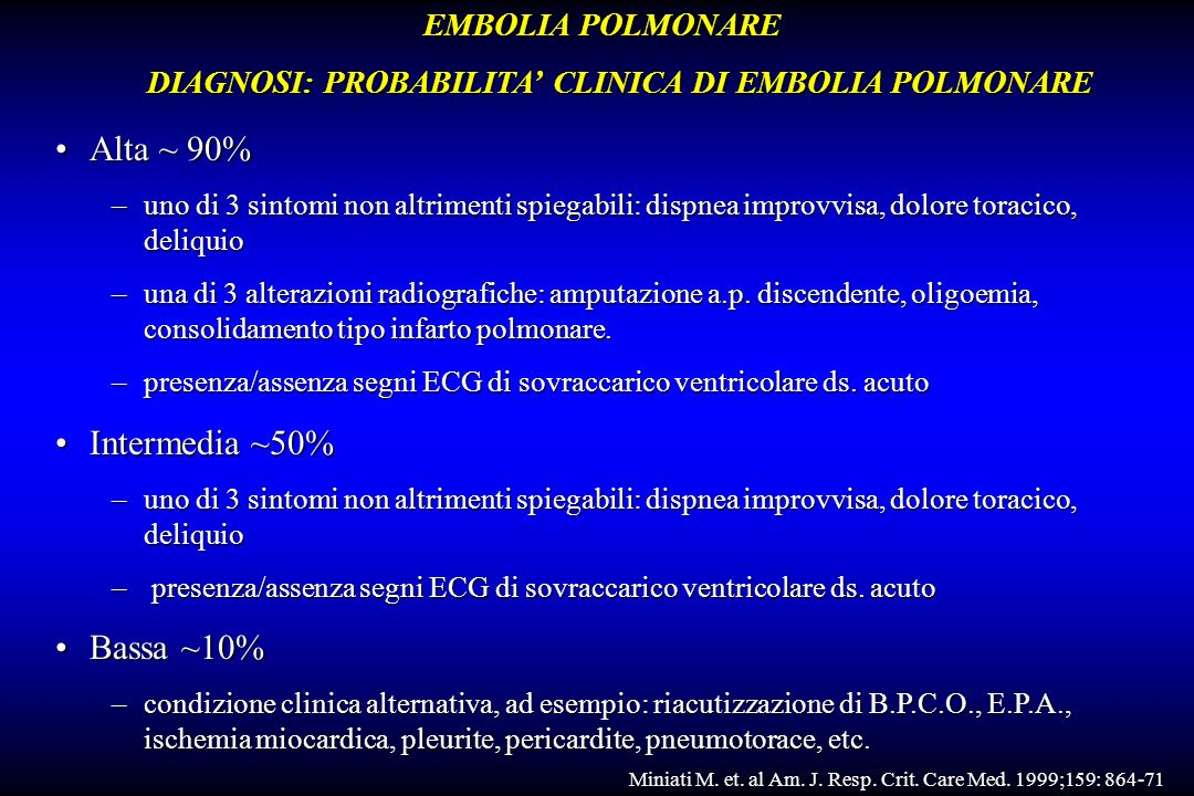 DIAGNOSI: PROBABILITA' CLINICA DI EMBOLIA POLMONARE