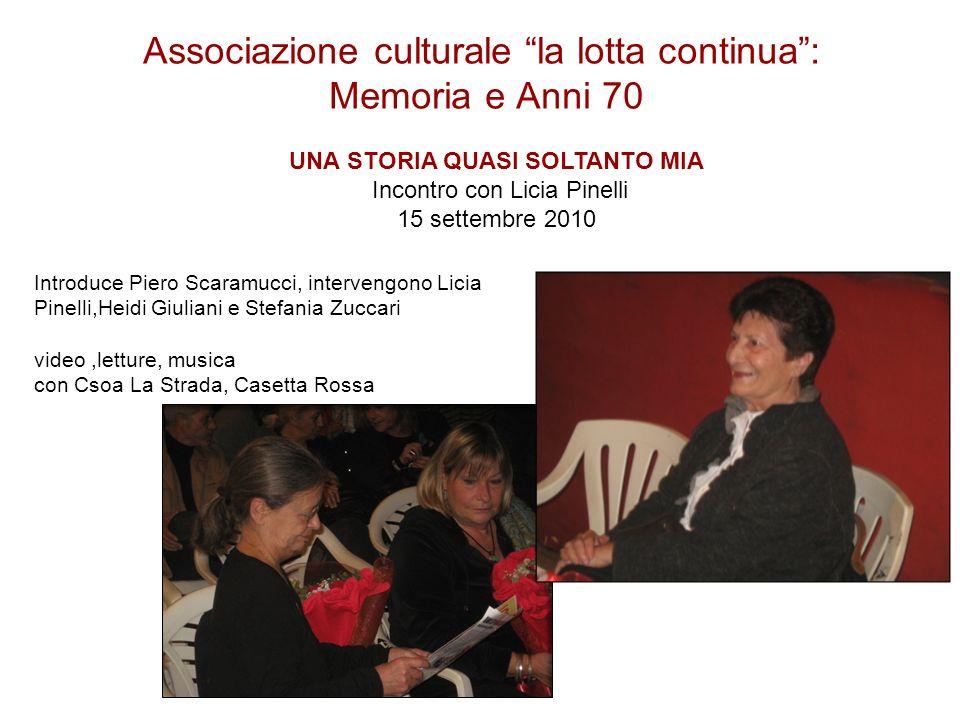 Associazione culturale la lotta continua : Memoria e Anni 70