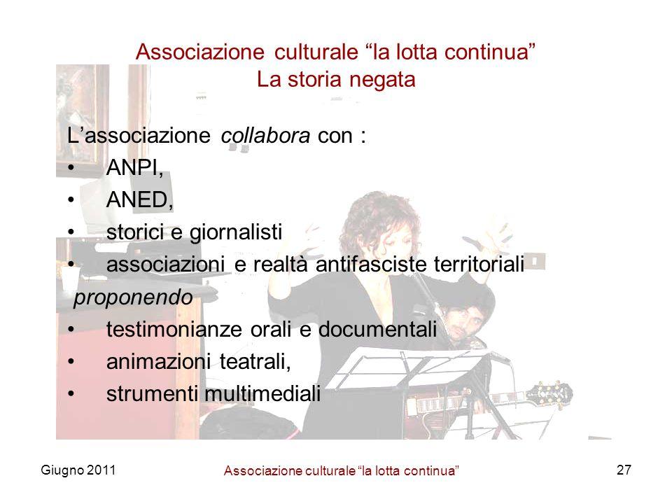Associazione culturale la lotta continua La storia negata
