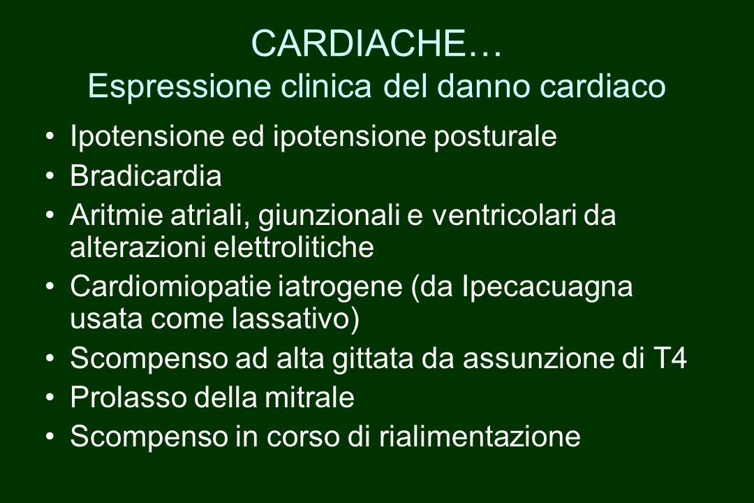 CARDIACHE… Espressione clinica del danno cardiaco