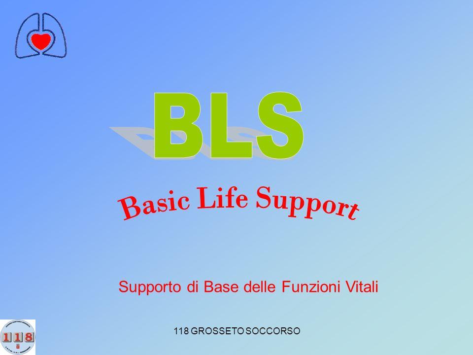 BLS Basic Life Support Supporto di Base delle Funzioni Vitali