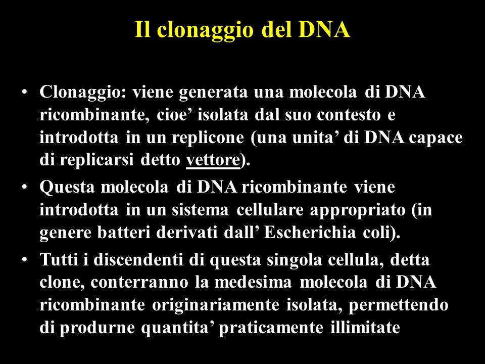 Il clonaggio del DNA