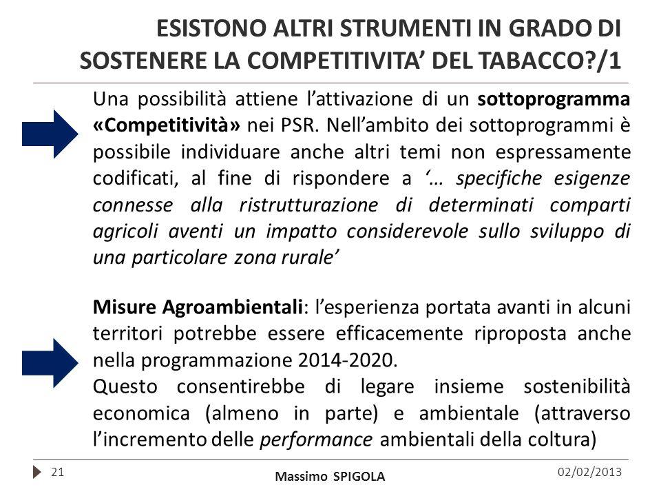 ESISTONO ALTRI STRUMENTI IN GRADO DI SOSTENERE LA COMPETITIVITA' DEL TABACCO /1