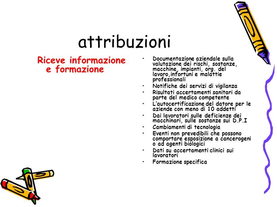 attribuzioni Riceve informazione e formazione