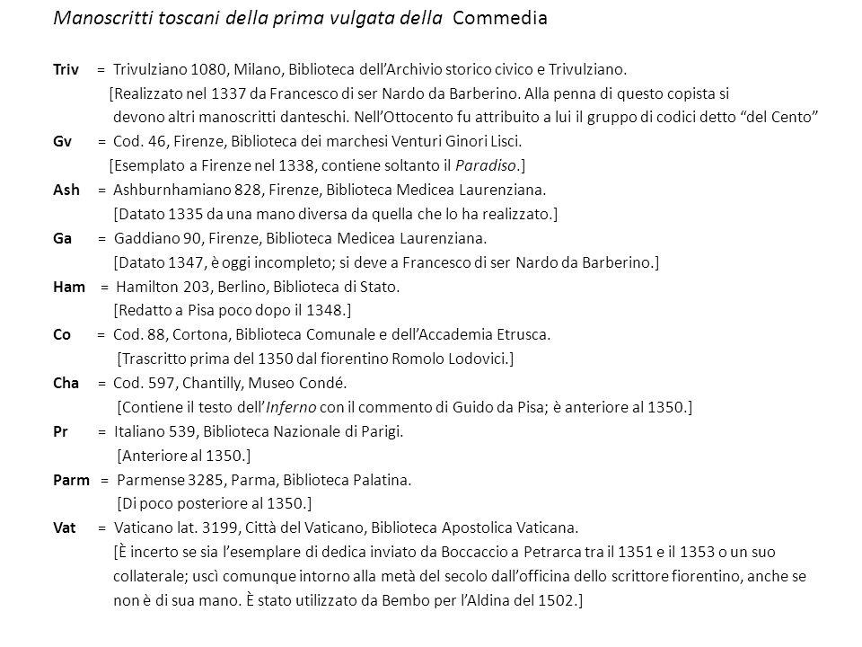 Manoscritti toscani della prima vulgata della Commedia