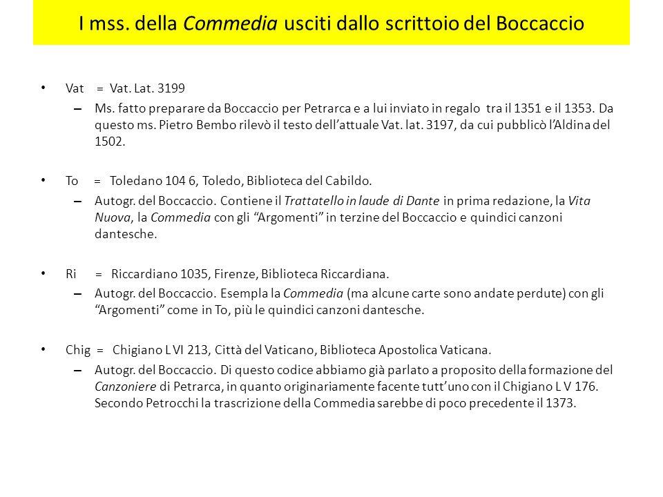 I mss. della Commedia usciti dallo scrittoio del Boccaccio
