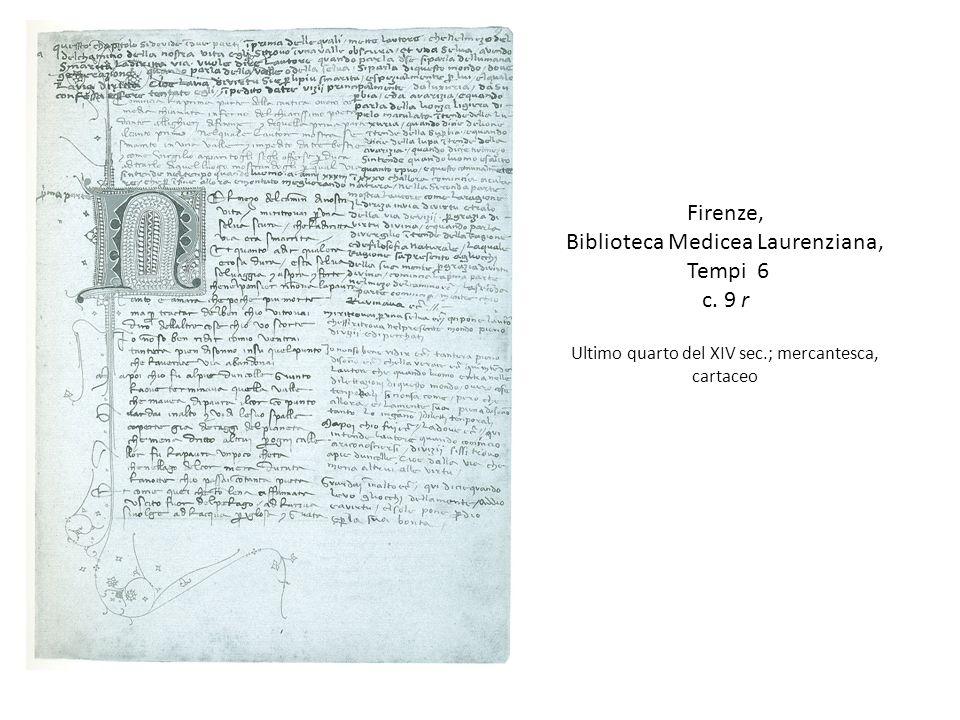 Biblioteca Medicea Laurenziana, Tempi 6 c. 9 r
