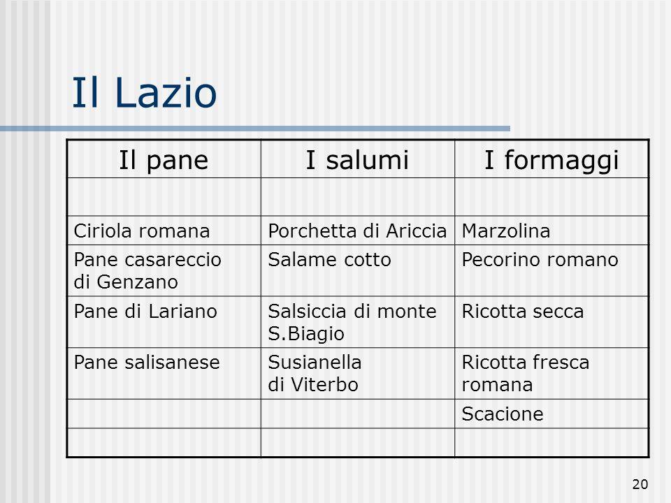 Il Lazio Il pane I salumi I formaggi Ciriola romana