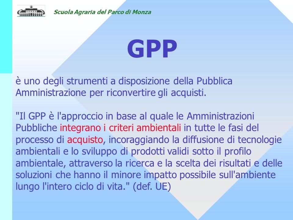 18/05/07 GPP. è uno degli strumenti a disposizione della Pubblica Amministrazione per riconvertire gli acquisti.