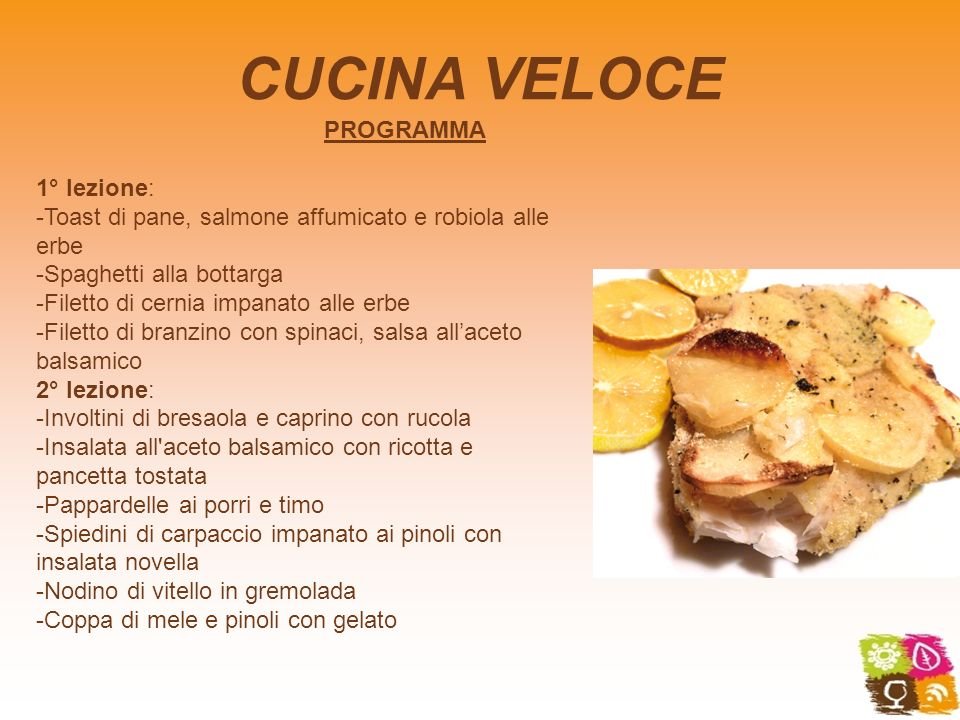 Accademia di cucina ppt video online scaricare for Cucina veloce