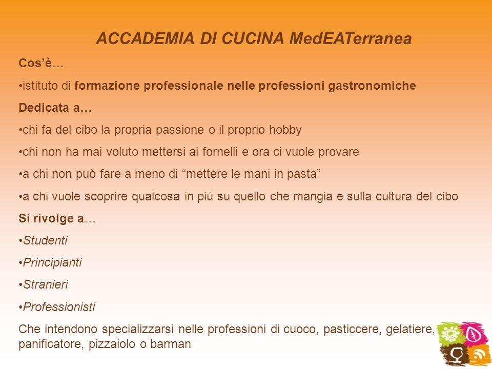 ACCADEMIA DI CUCINA MedEATerranea