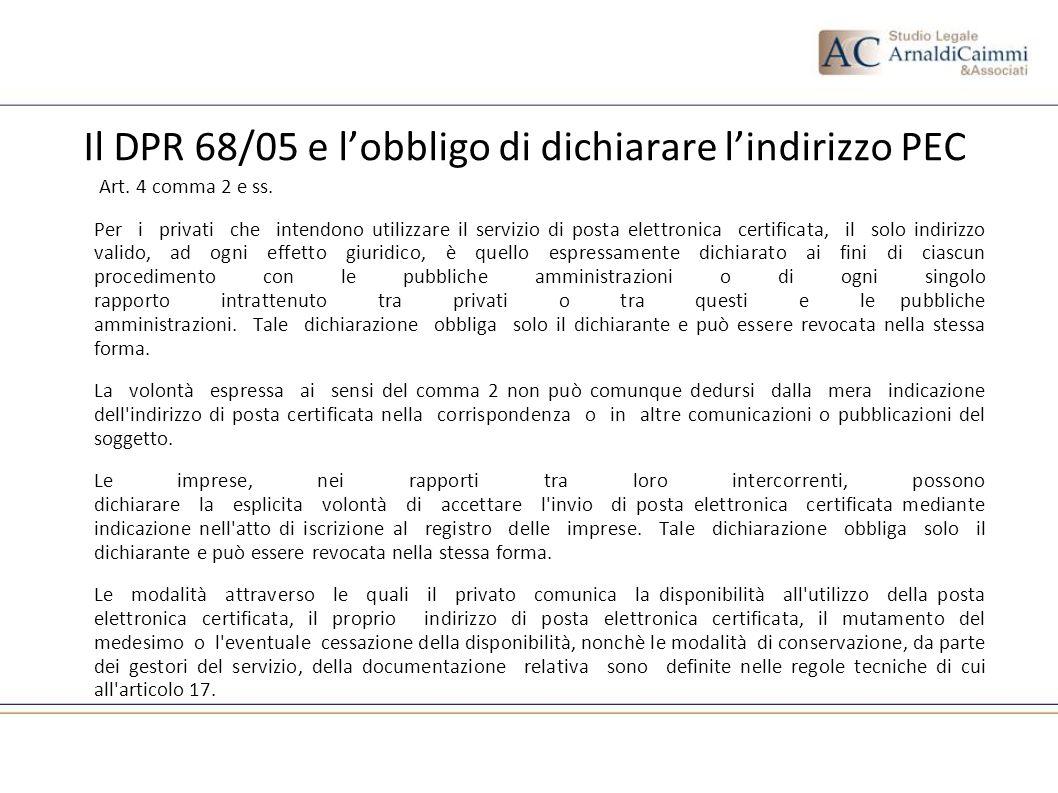 Il DPR 68/05 e l'obbligo di dichiarare l'indirizzo PEC
