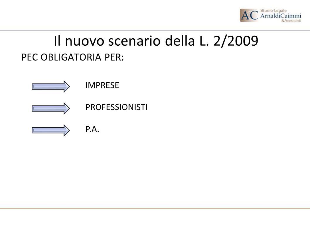 Il nuovo scenario della L. 2/2009