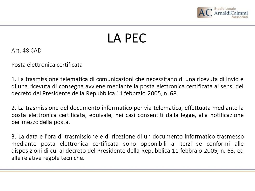 LA PEC Art. 48 CAD Posta elettronica certificata