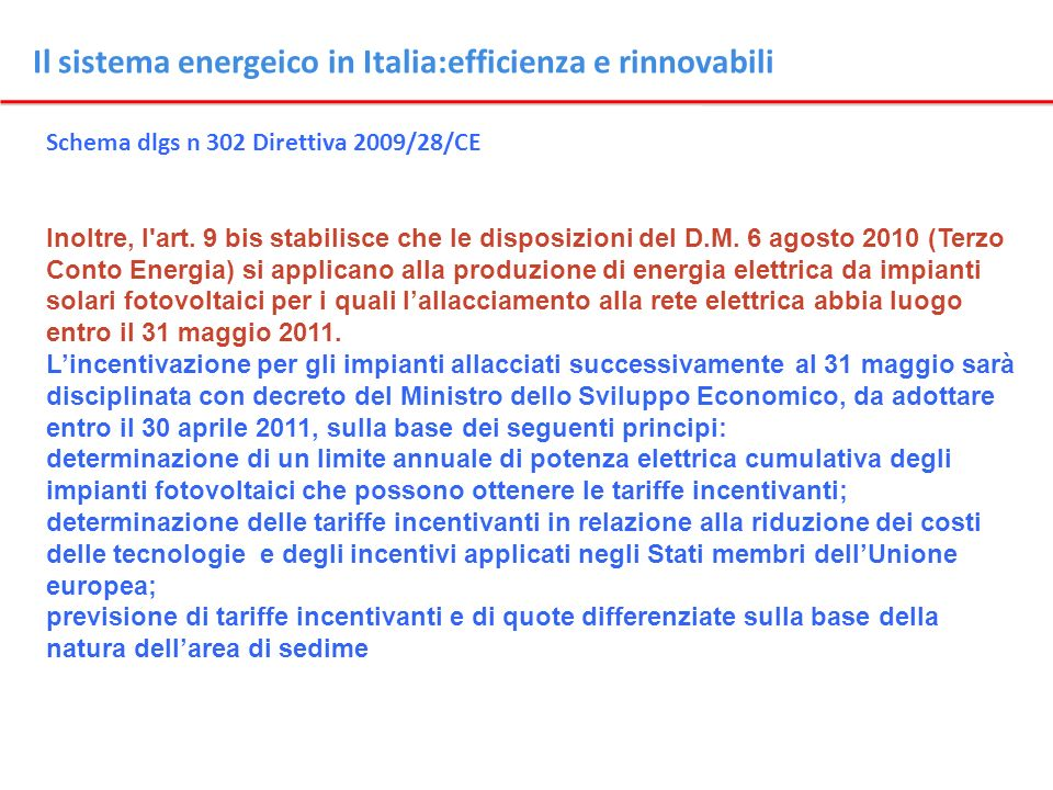 Il sistema energeico in Italia:efficienza e rinnovabili