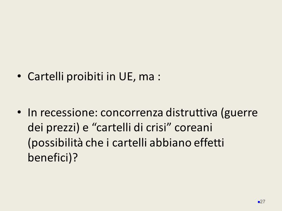 Cartelli proibiti in UE, ma :