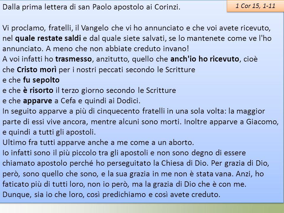 Dalla prima lettera di san Paolo apostolo ai Corinzi.