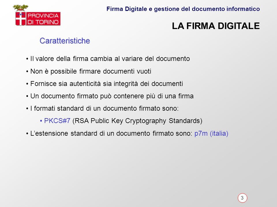 LA FIRMA DIGITALE Caratteristiche