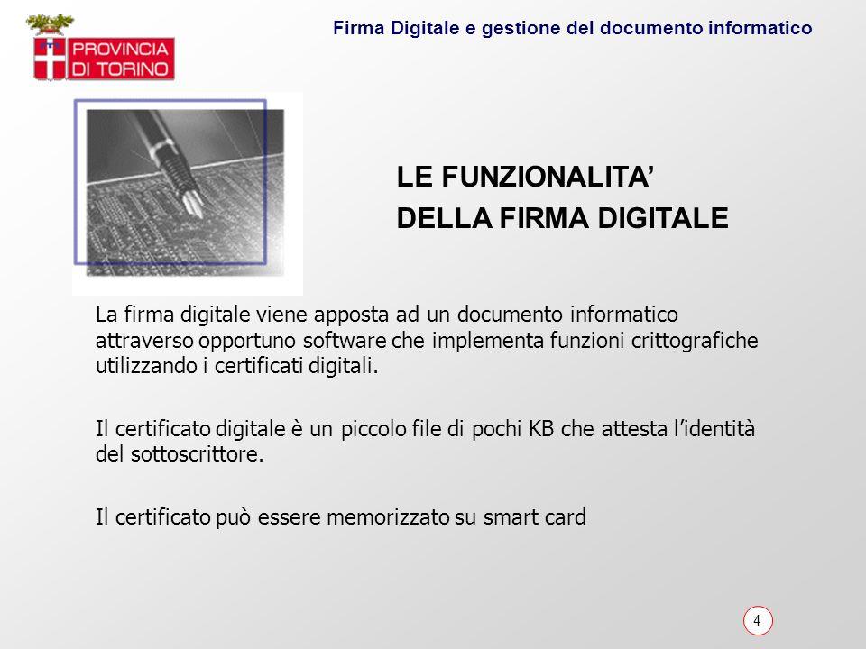 LE FUNZIONALITA' DELLA FIRMA DIGITALE