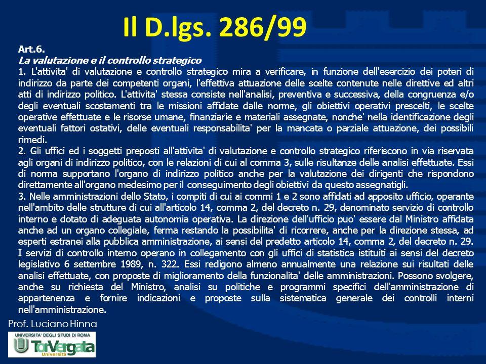 Il D.lgs. 286/99 Art.6. La valutazione e il controllo strategico