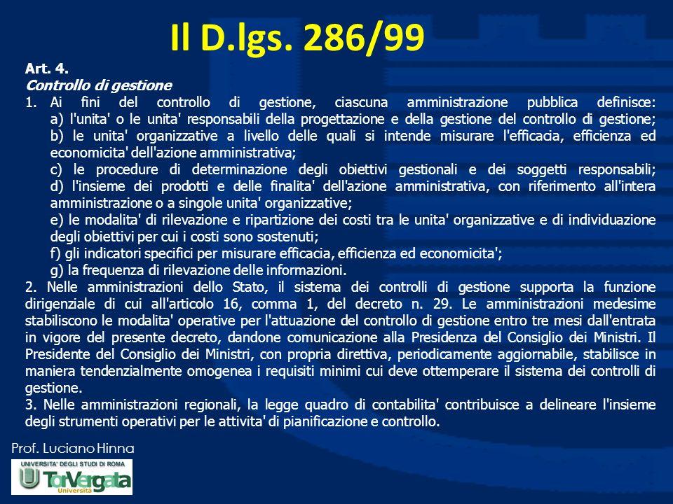 Il D.lgs. 286/99 Art. 4. Controllo di gestione