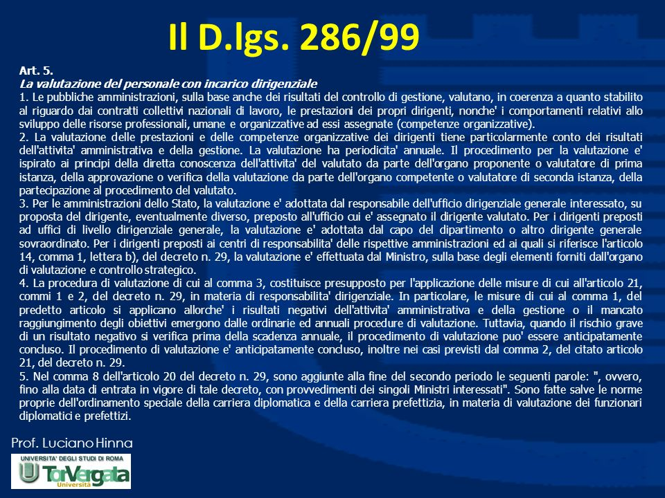 Il D.lgs. 286/99 Art. 5. La valutazione del personale con incarico dirigenziale.