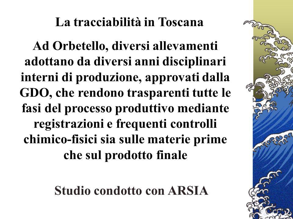 La tracciabilità in Toscana Studio condotto con ARSIA