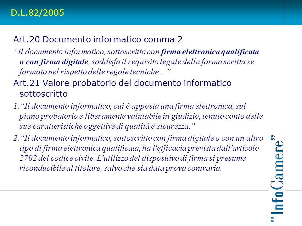 D.L.82/2005 Art.20 Documento informatico comma 2.