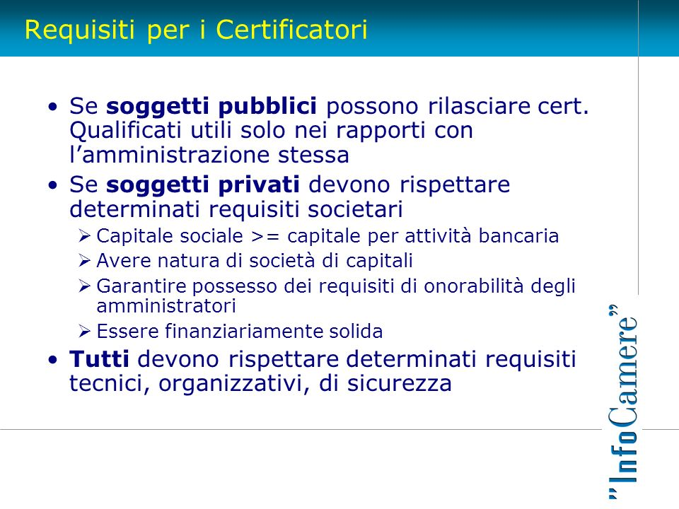 Requisiti per i Certificatori
