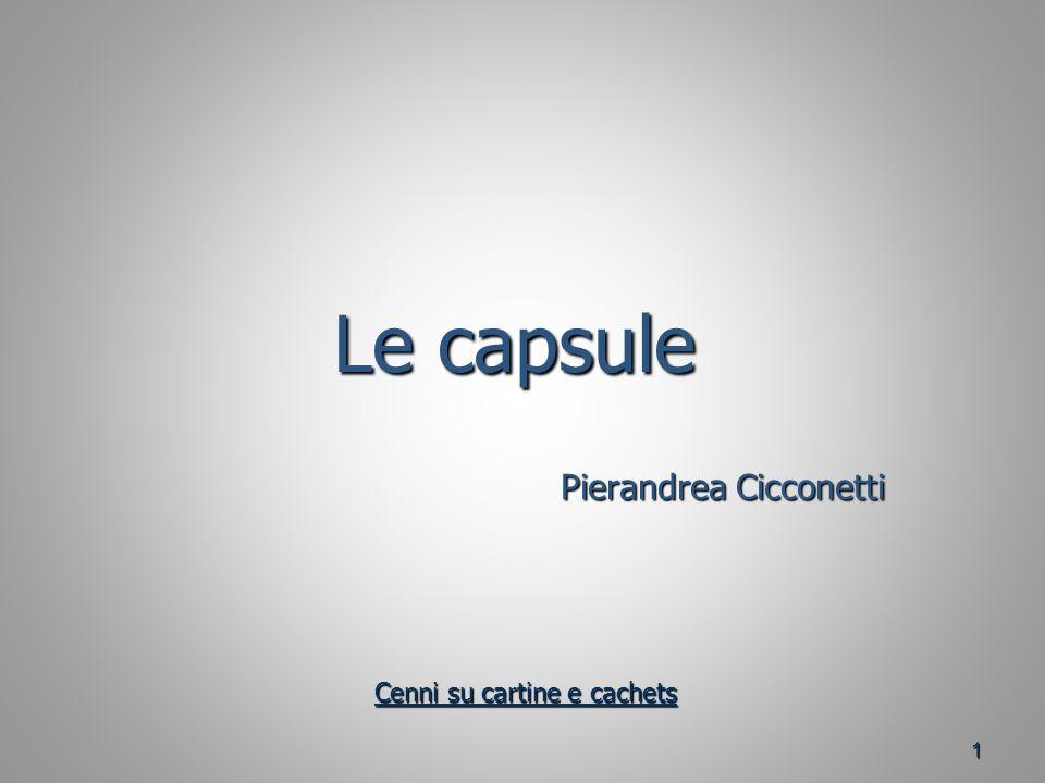 Le capsule Pierandrea Cicconetti