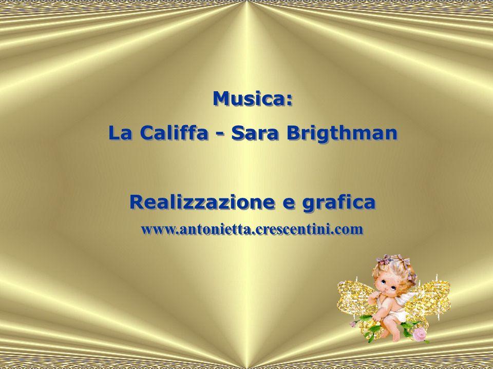 La Califfa - Sara Brigthman Realizzazione e grafica