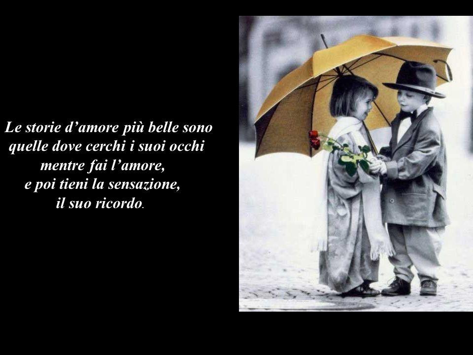 Le storie d'amore più belle sono